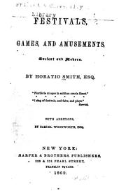 Festivals, Games, and Amusements, Ancient and Modern