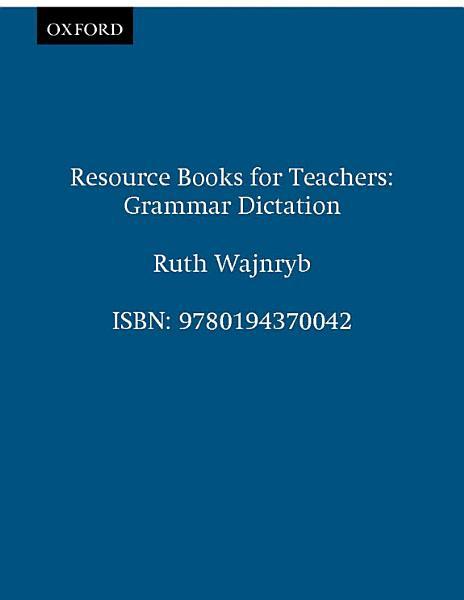 Grammar Dictation   Resource Books for Teachers