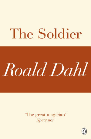 The Soldier  A Roald Dahl Short Story