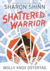 Shattered Warrior
