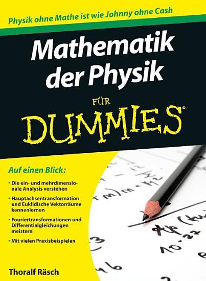 Mathematik der Physik f  r Dummies PDF