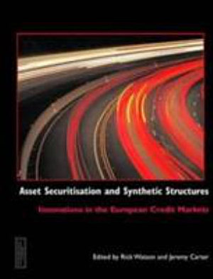 Asset Securitisation and Synthetic Structures PDF