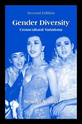 Gender Diversity: Crosscultural Variations, Second Edition