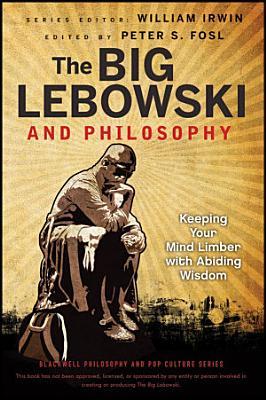 The Big Lebowski and Philosophy PDF