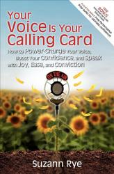 Your Voice Is Your Calling Card Book PDF