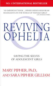 Reviving Ophelia 25th Anniversary Edition PDF