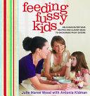 Feeding Fussy Kids