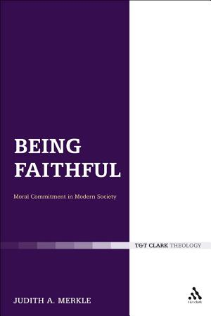 Being Faithful  Christian Commitment in Modern Society PDF