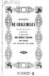 Monsieur de Chalumeaux. Melodramma comico in 2 atti. (Musica di Federico Ricci).