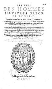 Les vies des hommes illustres... par Plutarque, translatées par M. Jaques Amyot...