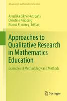 Approaches to Qualitative Research in Mathematics Education PDF