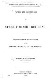 Papers and Discussions on Steel for Ship-building