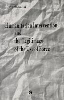 Humanitarian Intervention and the Legitimacy of the Use of Force PDF