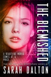 The Blemished: (Blemished #1)