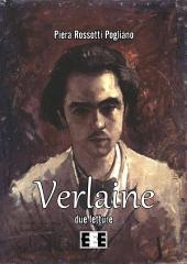 Verlaine, due letture