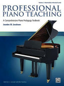 Professional Piano Teaching  Intermediete advanced levels PDF