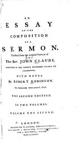 An Essay on the Composition of a Sermon: Volume 2
