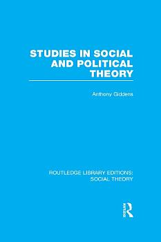 Studies in Social and Political Theory  RLE Social Theory  PDF