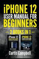 IPhone 12 User Manual for Beginners
