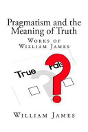 Pragmatism and the Meaning of Truth PDF