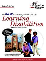 K and W Guide to Colleges for Students with Learning Disabilities Or Attention Deficit Disorder