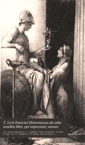 T. Livii Patavini Historiarum ab urbe condita libri, qui supersunt, omnes: Cum notis integris Laur. Vallae ... [et al.] ; excerptis Petr. Nannii ... [et al.]; nec non ineditis Jani Gebhardi, Car. And. Dukeri et aliorum, Volumes 3-4