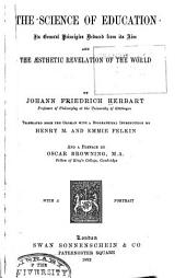 The Science of Education, Its General Principles Deduced from Its Aim and the Aesthetic Revelation of the World