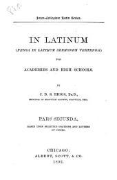 In Latinum, (pensa in Latinum sermonem vertenda).: Pars II.
