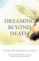 Dreaming Beyond Death
