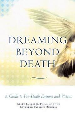 Dreaming Beyond Death PDF