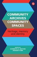 Community Archives  Community Spaces PDF