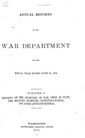 Annual Reports of the War Department: Volumes 1-4