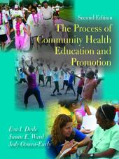 The Process of Community Health Education and Promotion: Second Edition