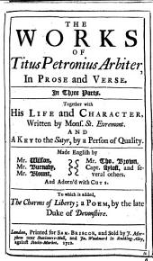 The Works of Titus Petronius Arbiter, in Prose and Verse, Etc