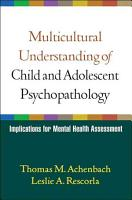 Multicultural Understanding of Child and Adolescent Psychopathology PDF