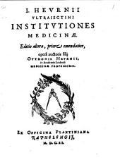 J. Heurnii Ultrajectini Institutiones medicinae