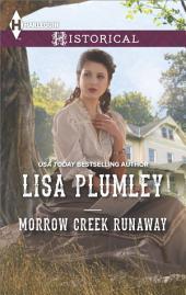 Morrow Creek Runaway