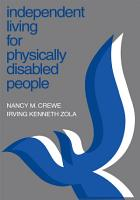 Independent Living for Physically Disabled People PDF