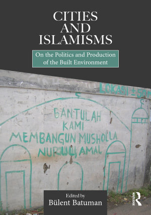 Cities and Islamisms PDF
