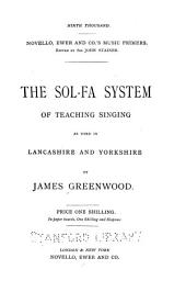 The Sol-fa System of Teaching Singing as Used in Lancashire and Yorkshire