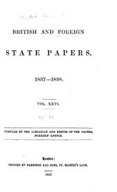 British and Foreign State Papers: Volume 26, Part 1