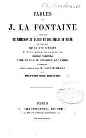Fables de Jean La Fontaine ; suivies de Philémon et Baucis ; et des Filles de Minée