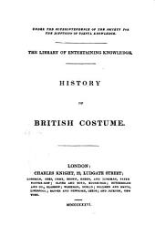 History of British costume [by J.R. Planché].