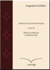 Théologie Systématique, Dogmatique: Volume3