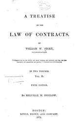 A Treatise on the Law of Contracts: Volume 2