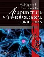 Acupuncture in Neurological Conditions E Book PDF