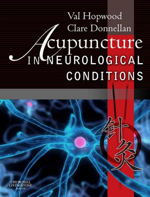 Acupuncture in Neurological Conditions E-Book