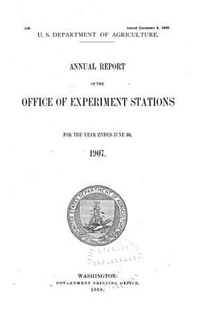 Annual Report of the Office of Experiment Stations for the Year Ended PDF