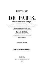 Histoire physique, civile et morale de Paris: depuis les premiers temps historiques jusqu'a nos jours ...