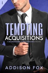 Tempting Acquisitions